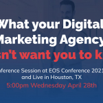 Digital Marketing for EOS® Companies: Want to learn our secrets?